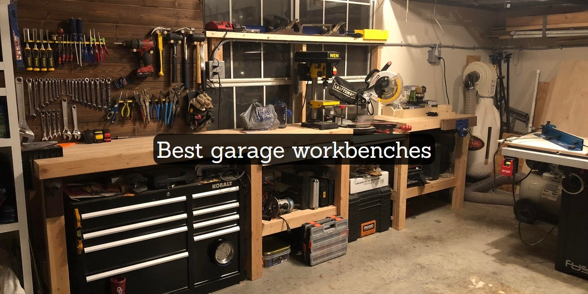 best garage workbenches